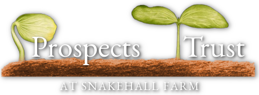 Prospects Trust at Snakehall Farm
